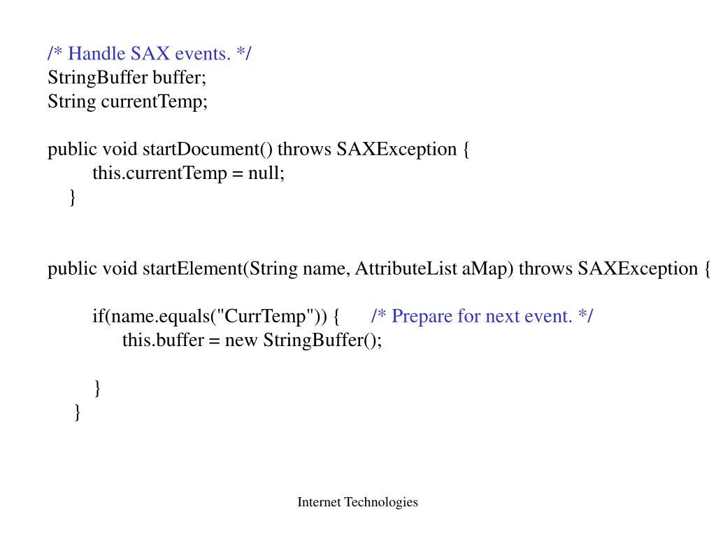 /* Handle SAX events. */