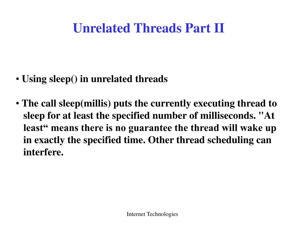 Unrelated Threads Part II