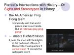 forrest s intersections with history or signs and stereotypes in history
