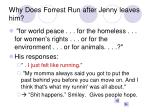 why does forrest run after jenny leaves him