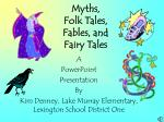 myths folk tales fables and fairy tales