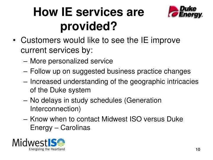How IE services are provided?