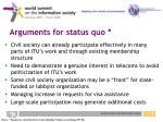 arguments for status quo