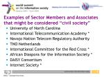 examples of sector members and associates that might be considered civil society