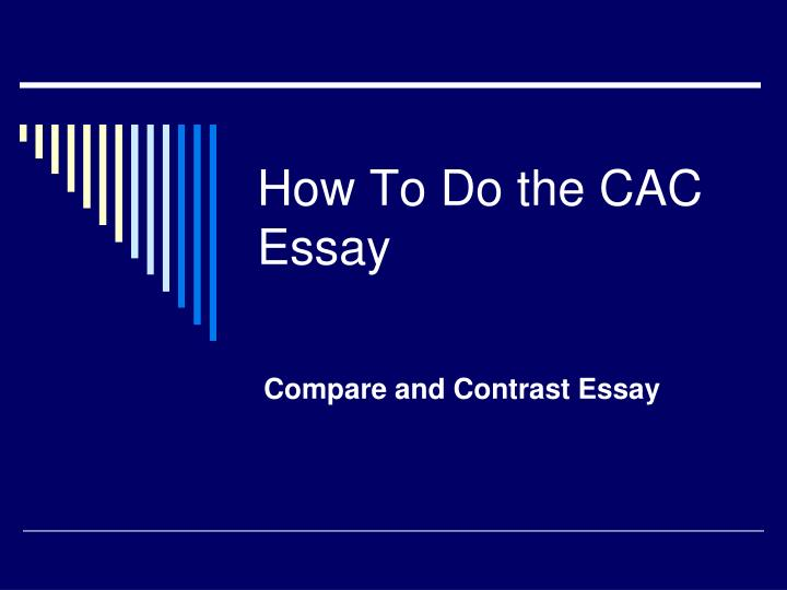 how to do the cac essay n.