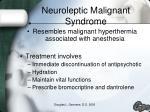 neuroleptic malignant syndrome1