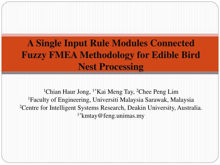 a single input rule modules connected fuzzy fmea methodology for edible bird nest processing n.