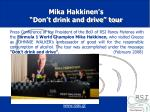 mika hakkinen s don t drink and drive tour