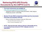 retrieving epo jpo priority documents by the uspto con t