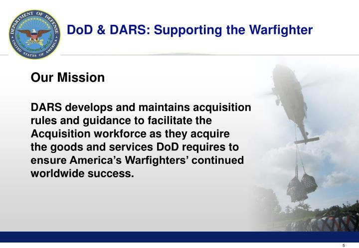 DoD & DARS: Supporting the Warfighter