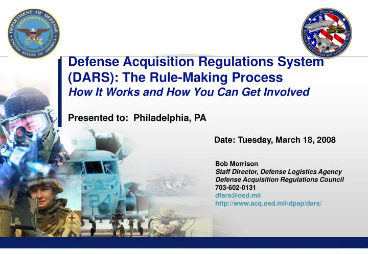 Defense Acquisition Regulations System (DARS): The Rule-Making Process