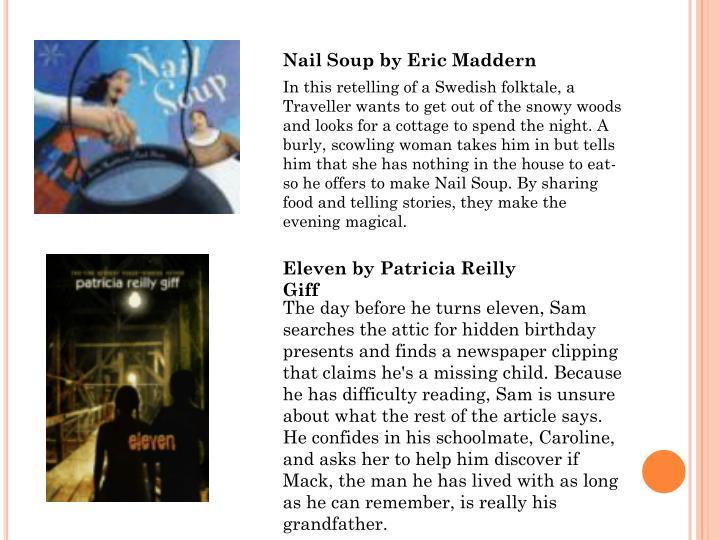 Nail Soup by Eric Maddern
