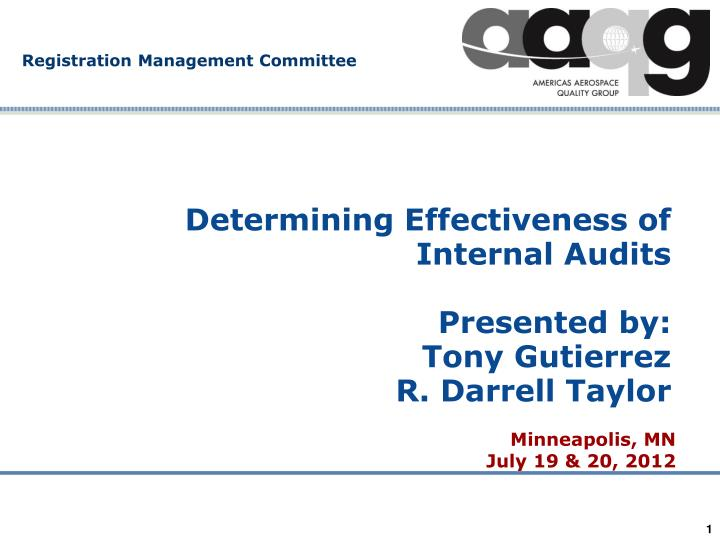 determining effectiveness of internal audits presented by tony gutierrez r darrell taylor n.