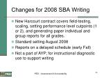 changes for 2008 sba writing