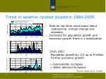 trend in weather related disasters 1980 2009