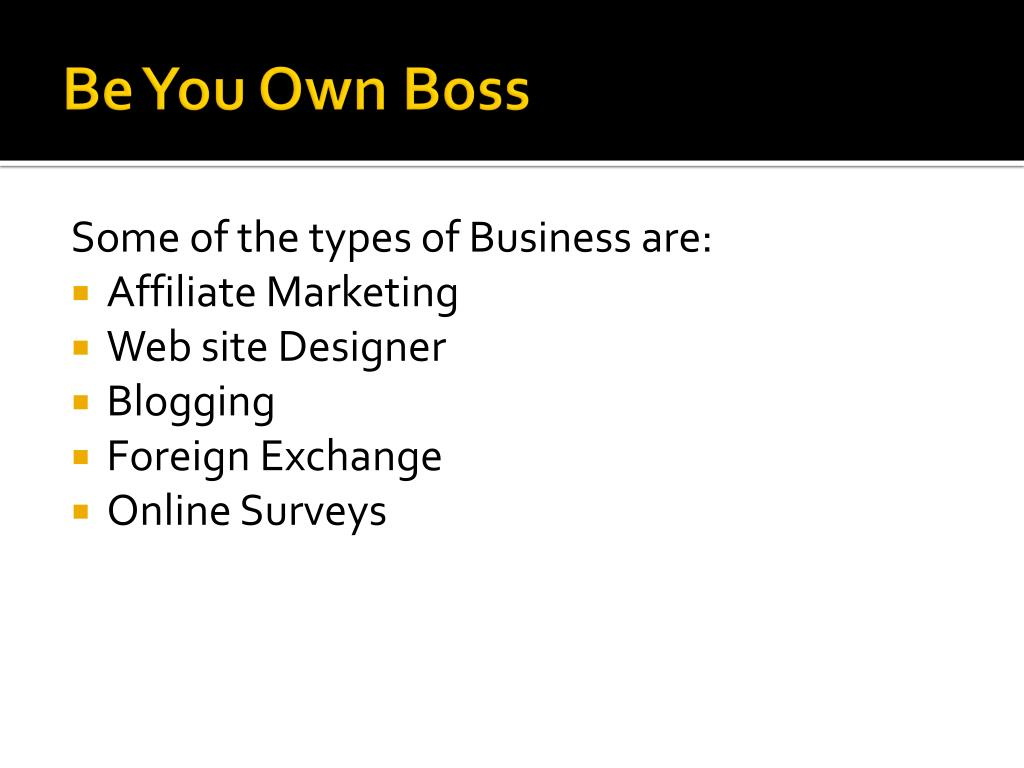 Be You Own Boss