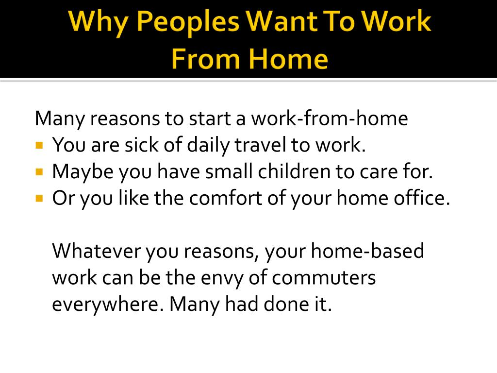 Why Peoples Want To Work From Home
