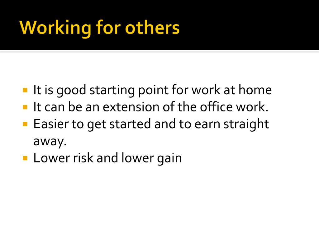 Working for others