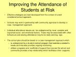 improving the attendance of students at risk