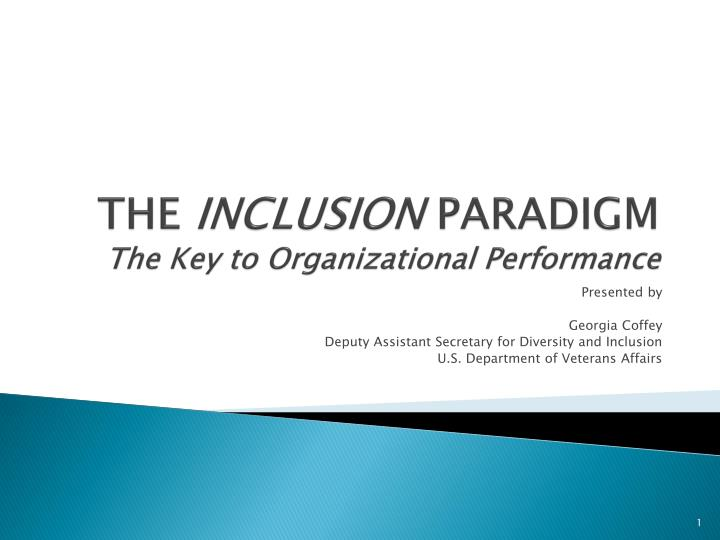 the inclusion paradigm the key to organizational performance n.