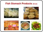 fish stomach products dried