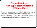 further readings fish byproduct symposia in 2002 and 2009