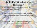is the fmcg industry in recession