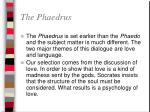 the phaedrus