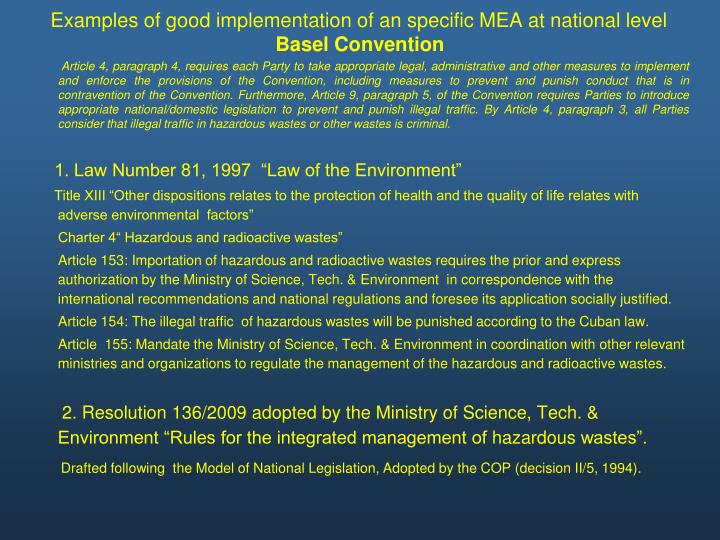 Examples of good implementation of an specific MEA at national level