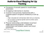 audio to visual mapping for lip tracking