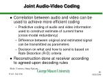 joint audio video coding
