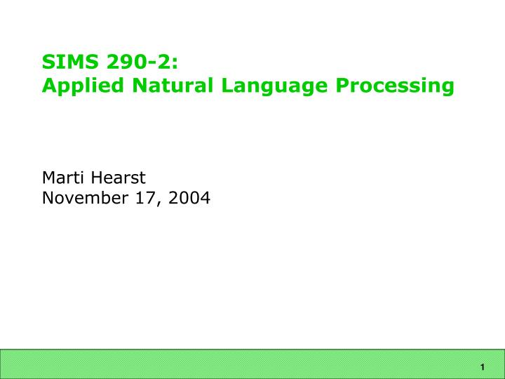 Sims 290 2 applied natural language processing