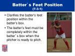 batter s feet position 7 3 1