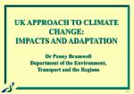 uk approach to climate change impacts and adaptation