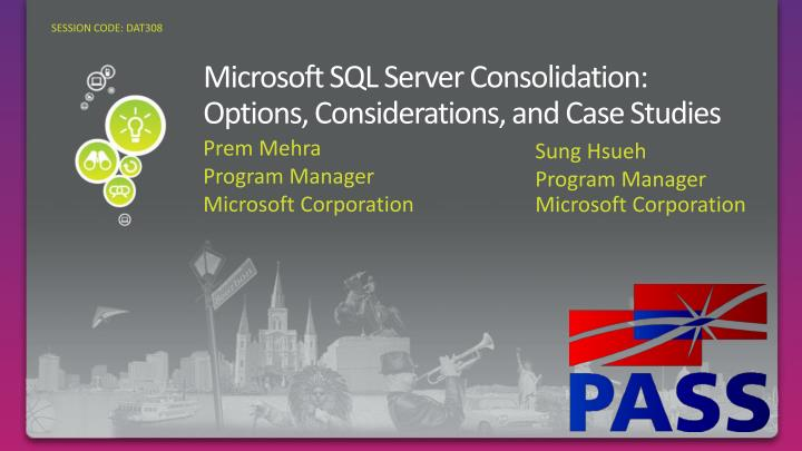 microsoft sql server consolidation options considerations and case studies n.