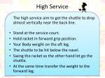 high service