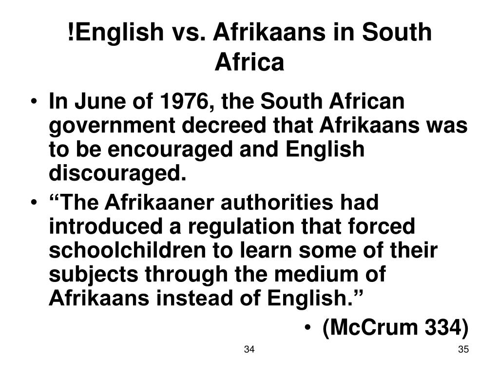 !English vs. Afrikaans in South Africa
