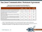 san juan communication statement agreement