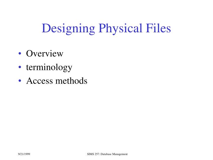 Designing Physical Files