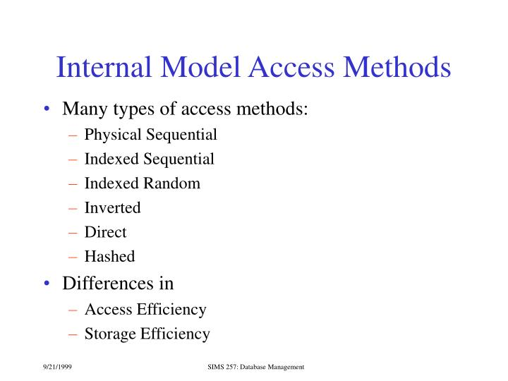 Internal Model Access Methods