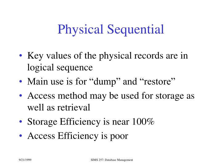 Physical Sequential