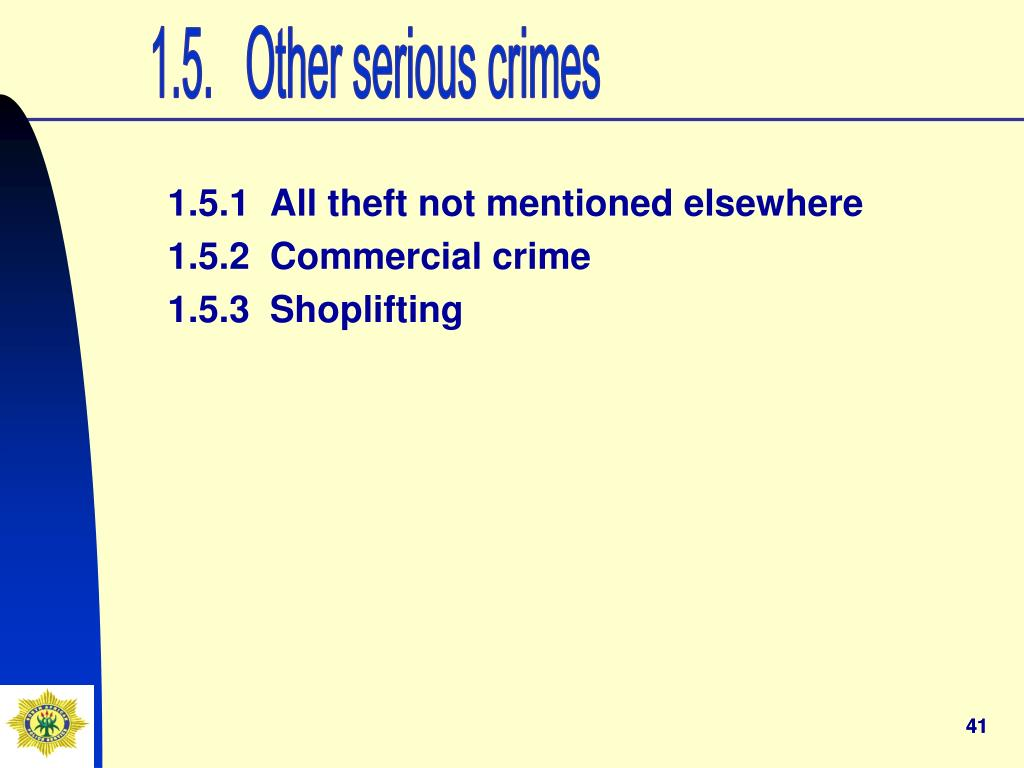 1.5.   Other serious crimes