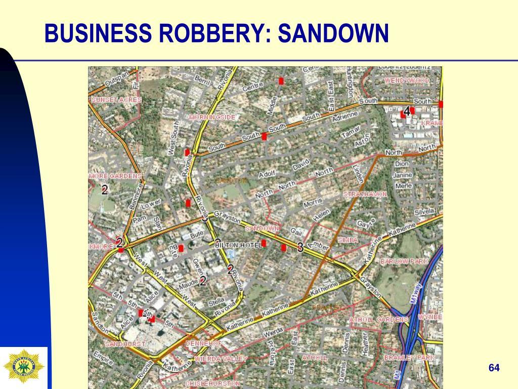 BUSINESS ROBBERY: SANDOWN