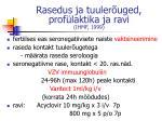 rasedus ja tuuler uged prof laktika ja ravi ihmf 1999