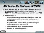 aim central site hosting at netpdtc