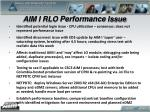 aim i rlo performance issue