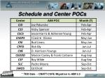 schedule and center pocs