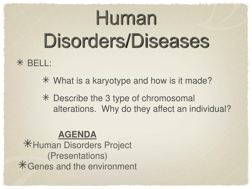 Human Disorders/Diseases