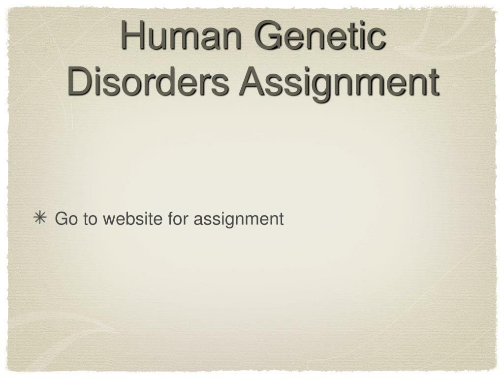 Human Genetic Disorders Assignment