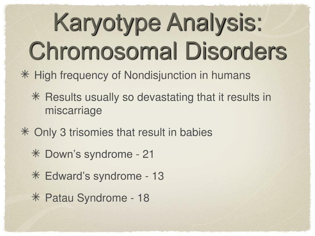 Karyotype Analysis: Chromosomal Disorders